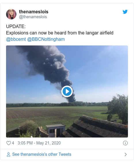 Twitter post by @thenameslois: UPDATE Explosions can now be heard from the langar airfield @bbcemt @BBCNottingham