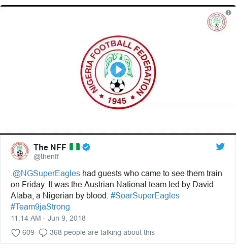 Twitter post by @thenff: .@NGSuperEagles had guests who came to see them train on Friday. It was the Austrian National team led by David Alaba, a Nigerian by blood. #SoarSuperEagles #Team9jaStrong