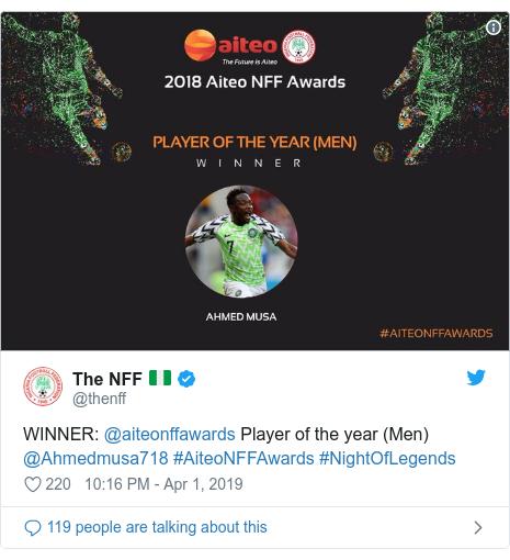 Twitter post by @thenff: WINNER  @aiteonffawards Player of the year (Men) @Ahmedmusa718 #AiteoNFFAwards #NightOfLegends