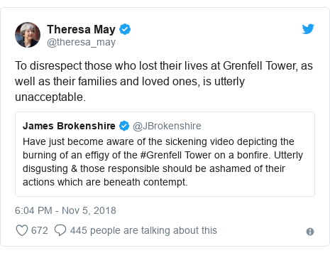 Twitter post by @theresa_may: To disrespect those who lost their lives at Grenfell Tower, as well as their families and loved ones, is utterly unacceptable.