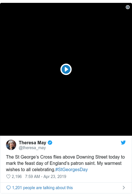 Twitter post by @theresa_may: The St George's Cross flies above Downing Street today to mark the feast day of England's patron saint. My warmest wishes to all celebrating.#StGeorgesDay