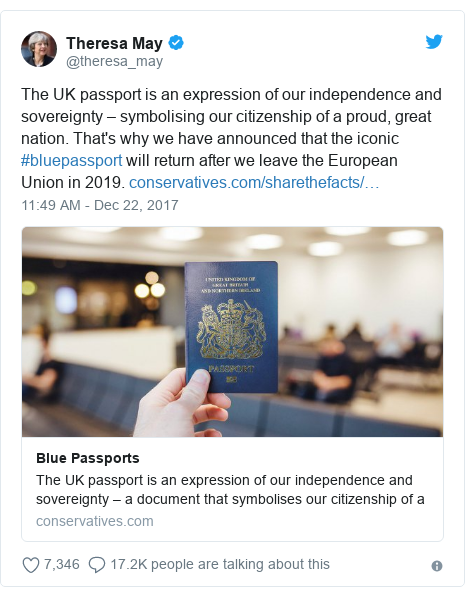 Twitter post by @theresa_may: The UK passport is an expression of our independence and sovereignty – symbolising our citizenship of a proud, great nation. That's why we have announced that the iconic #bluepassport will return after we leave the European Union in 2019.