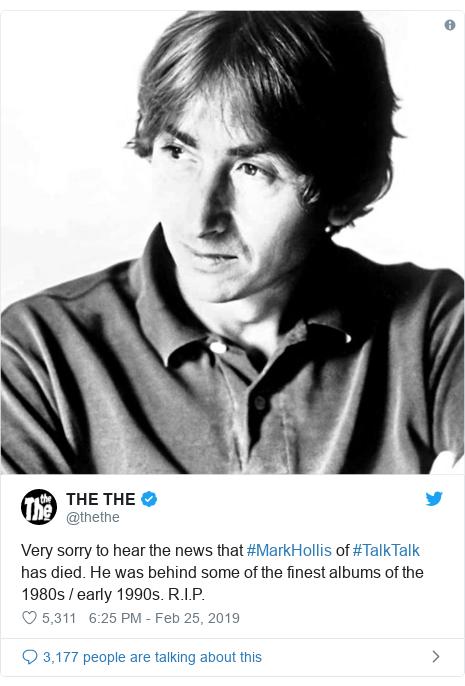 Twitter post by @thethe: Very sorry to hear the news that #MarkHollis of #TalkTalk has died. He was behind some of the finest albums of the 1980s / early 1990s. R.I.P.