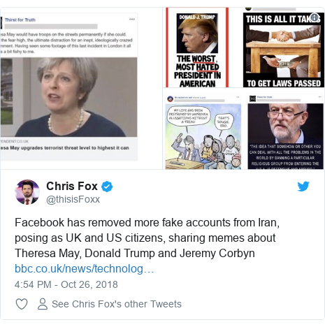 Twitter post by @thisisFoxx: Facebook has removed more fake accounts from Iran, posing as UK and US citizens, sharing memes about Theresa May, Donald Trump and Jeremy Corbyn