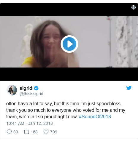 Twitter post by @thisissigrid: often have a lot to say, but this time I'm just speechless. thank you so much to everyone who voted for me and my team, we're all so proud right now. #SoundOf2018