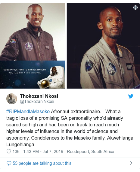 Twitter post by @ThokozaniNkosi: #RIPMandlaMaseko Afronaut extraordinaire.   What a tragic loss of a promising SA personality who'd already soared so high and had been on track to reach much higher levels of influence in the world of science and astronomy. Condolences to the Maseko family. Akwehlanga Lungehlanga