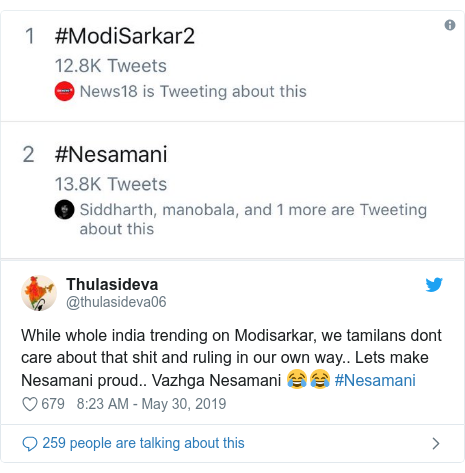 Twitter post by @thulasideva06: While whole india trending on Modisarkar, we tamilans dont care about that shit and ruling in our own way.. Lets make Nesamani proud.. Vazhga Nesamani 😂😂 #Nesamani