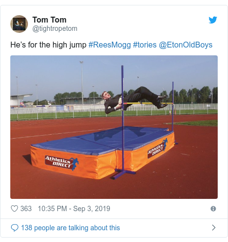 Twitter post by @tightropetom: He's for the high jump #ReesMogg #tories @EtonOldBoys