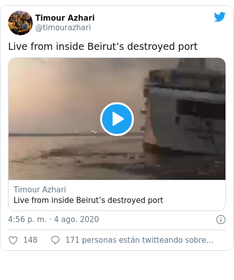 Publicación de Twitter por @timourazhari: Live from inside Beirut's destroyed port