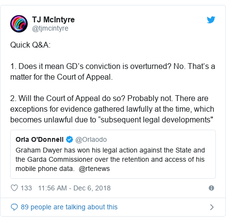 "Twitter post by @tjmcintyre: Quick Q&A 1. Does it mean GD's conviction is overturned? No. That's a matter for the Court of Appeal.2. Will the Court of Appeal do so? Probably not. There are exceptions for evidence gathered lawfully at the time, which becomes unlawful due to ""subsequent legal developments"""