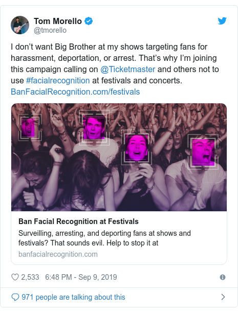Twitter post by @tmorello: I don't want Big Brother at my shows targeting fans for harassment, deportation, or arrest. That's why I'm joining this campaign calling on @Ticketmaster and others not to use #facialrecognition at festivals and concerts.