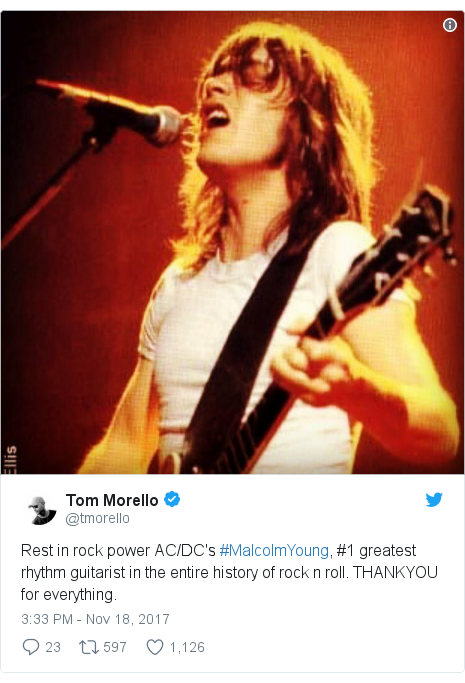 Twitter post by @tmorello: Rest in rock power AC/DC's #MalcolmYoung, #1 greatest rhythm guitarist in the entire history of rock n roll. THANKYOU for everything.