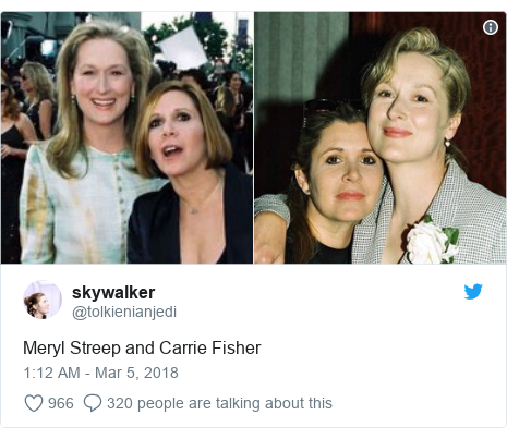 Twitter post by @tolkienianjedi: Meryl Streep and Carrie Fisher