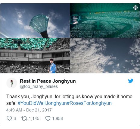 Twitter post by @too_many_biases: Thank you, Jonghyun, for letting us know you made it home safe. #YouDidWellJonghyun#RosesForJonghyun