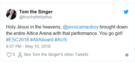 Twitter post by @touchyfeelydiva: Holy Jesus in the heavens, @jessicamauboy brought down the entire Altice Arena with that performance. You go girl! #ESC2018 #AllAboard #AUS