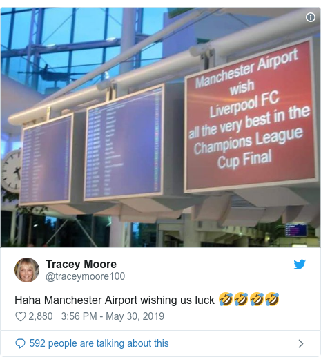 Twitter post by @traceymoore100: Haha Manchester Airport wishing us luck 🤣🤣🤣🤣
