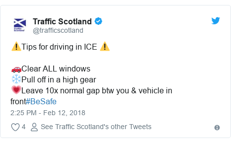 Twitter post by @trafficscotland: ⚠Tips for driving in ICE ⚠ 🚗Clear ALL windows❄Pull off in a high gear💗Leave 10x normal gap btw you & vehicle in front#BeSafe