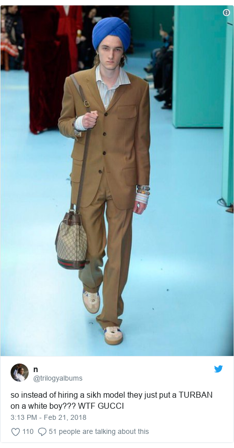 Twitter post by @trilogyalbums: so instead of hiring a sikh model they just put a TURBAN on a white boy??? WTF GUCCI