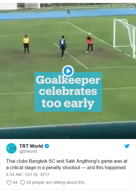 Twitter post by @trtworld: Thai clubs Bangkok SC and Satri Angthong's game was at a critical stage in a penalty shootout — and this happened