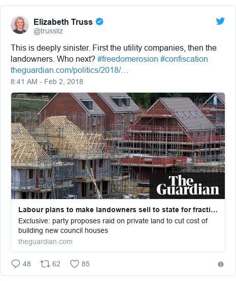 Twitter post by @trussliz: This is deeply sinister. First the utility companies, then the landowners. Who next? #freedomerosion #confiscation
