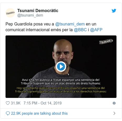 Twitter post by @tsunami_dem: Pep Guardiola posa veu a @tsunami_dem en un comunicat internacional emès per la @BBC i @AFP