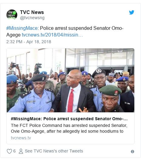 Twitter post by @tvcnewsng: #MissingMace  Police arrest suspended Senator Omo-Agege