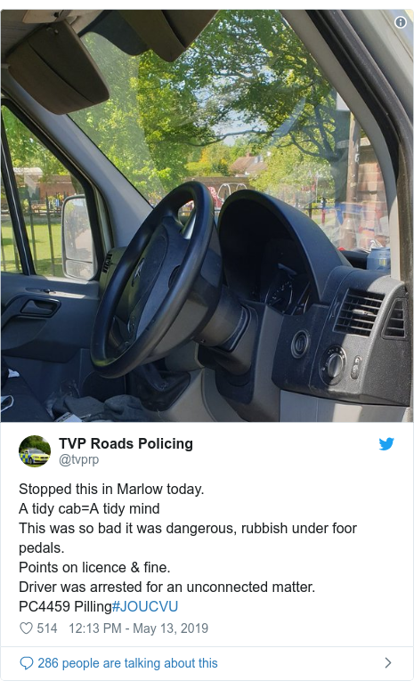 Twitter post by @tvprp: Stopped this in Marlow today. A tidy cab=A tidy mindThis was so bad it was dangerous, rubbish under foor pedals.Points on licence & fine.Driver was arrested for an unconnected matter.PC4459 Pilling#JOUCVU