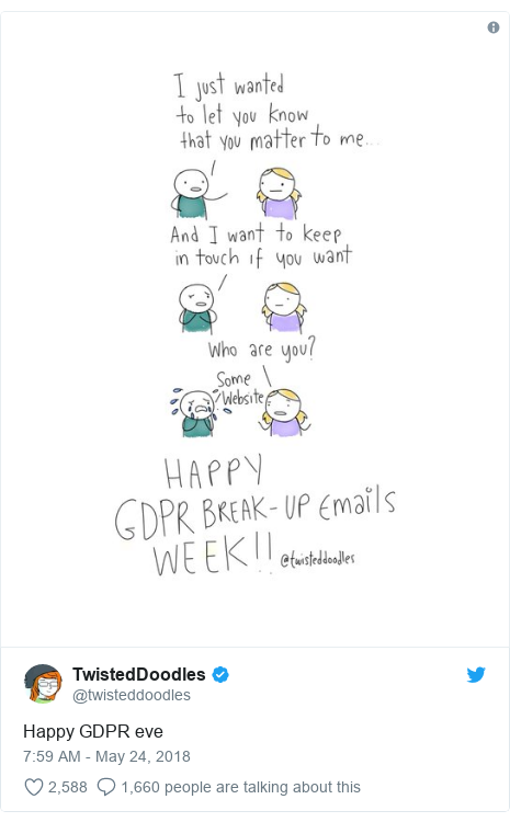 Twitter post by @twisteddoodles: Happy GDPR eve