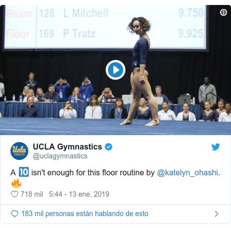 Publicación de Twitter por @uclagymnastics: A 🔟 isn't enough for this floor routine by @katelyn_ohashi. 🔥