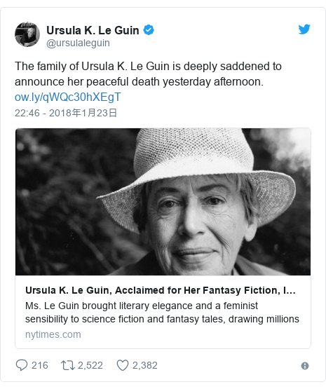 Twitter post by @ursulaleguin: The family of Ursula K. Le Guin is deeply saddened to announce her peaceful death yesterday afternoon.