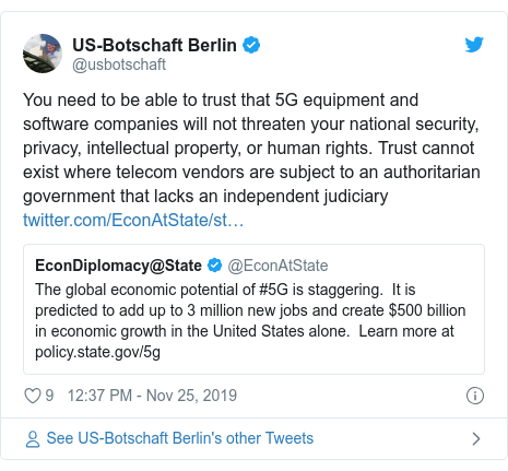 Tech Twitter post by @usbotschaft: You need to be able to trust that 5G equipment and software companies will not threaten your national security, privacy, intellectual property, or human rights. Trust cannot exist where telecom vendors are subject to an authoritarian government that lacks an independent judiciary
