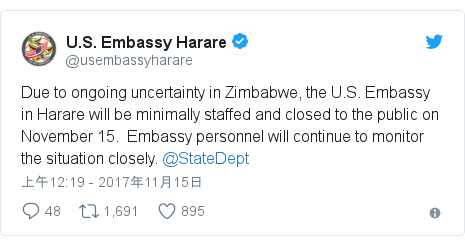 Twitter 用戶名 @usembassyharare: Due to ongoing uncertainty in Zimbabwe, the U.S. Embassy in Harare will be minimally staffed and closed to the public on November 15. Embassy personnel will continue to monitor the situation closely. @StateDept