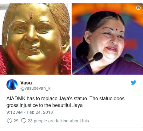 Twitter post by @vasudevan_k: AIADMK has to replace Jaya's statue. The statue does gross injustice to the beautiful Jaya.