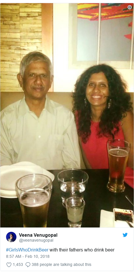 Twitter post by @veenavenugopal: #GirlsWhoDrinkBeer with their fathers who drink beer