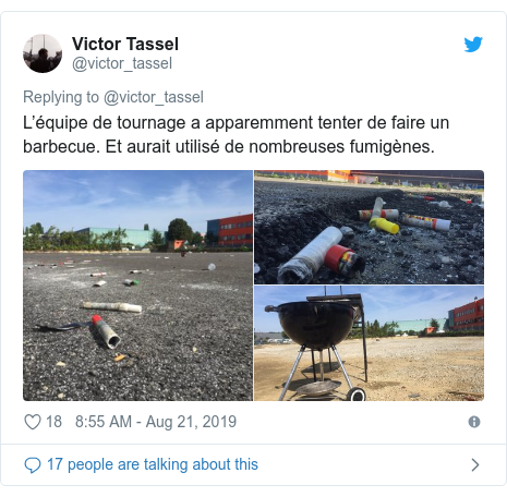 Twitter post by @victor_tassel: L'équipe de tournage a apparemment tenter de faire un barbecue. Et aurait utilisé de nombreuses fumigènes.