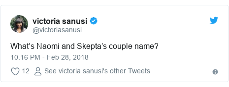 Twitter post by @victoriasanusi: What's Naomi and Skepta's couple name?