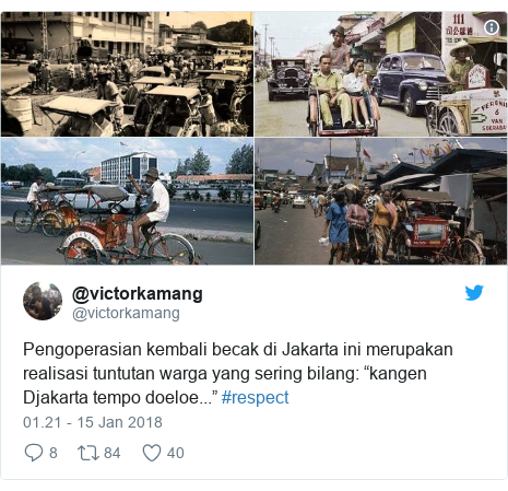 "Twitter pesan oleh @victorkamang: Pengoperasian kembali becak di Jakarta ini merupakan realisasi tuntutan warga yang sering bilang  ""kangen Djakarta tempo doeloe..."" #respect"