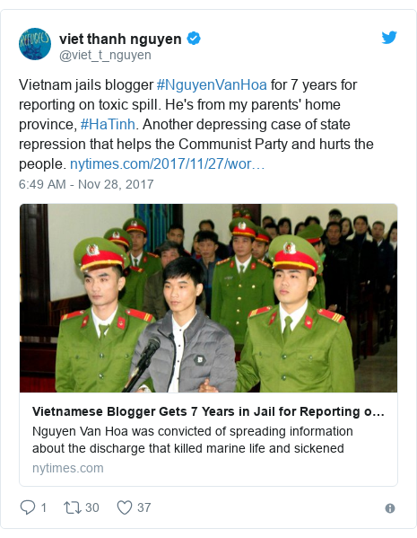 Twitter post by @viet_t_nguyen: Vietnam jails blogger #NguyenVanHoa for 7 years for reporting on toxic spill. He's from my parents' home province, #HaTinh. Another depressing case of state repression that helps the Communist Party and hurts the people.
