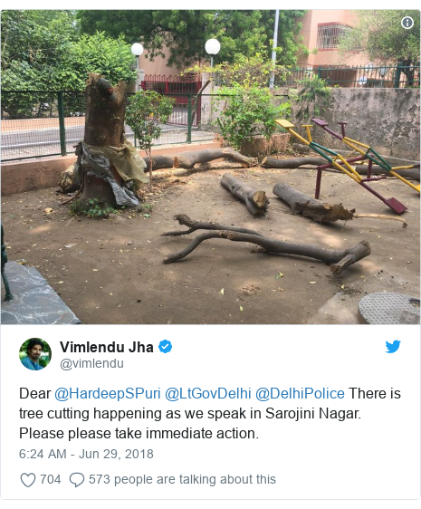 Twitter post by @vimlendu: Dear @HardeepSPuri @LtGovDelhi @DelhiPolice There is tree cutting happening as we speak in Sarojini Nagar. Please please take immediate action.