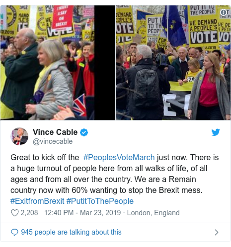 Twitter post by @vincecable: Great to kick off the  #PeoplesVoteMarch just now. There is a huge turnout of people here from all walks of life, of all ages and from all over the country. We are a Remain country now with 60% wanting to stop the Brexit mess. #ExitfromBrexit #PutitToThePeople