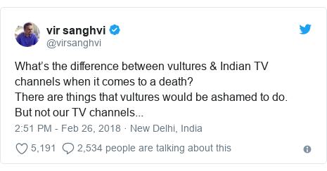 Twitter post by @virsanghvi: What's the difference between vultures & Indian TV channels when it comes to a death?There are things that vultures would be ashamed to do.But not our TV channels...
