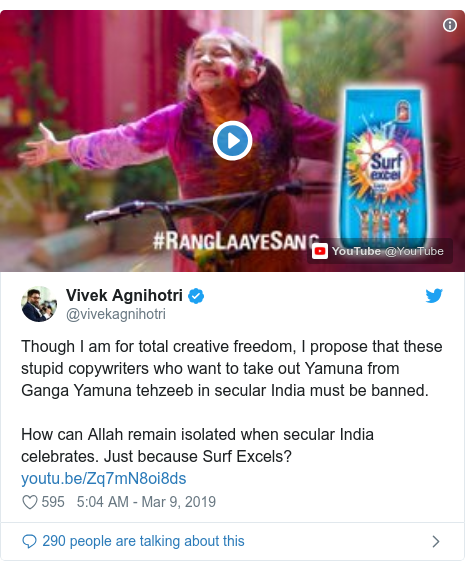 Twitter post by @vivekagnihotri: Though I am for total creative freedom, I propose that these stupid copywriters who want to take out Yamuna from Ganga Yamuna tehzeeb in secular India must be banned. How can Allah remain isolated when secular India celebrates. Just because Surf Excels?