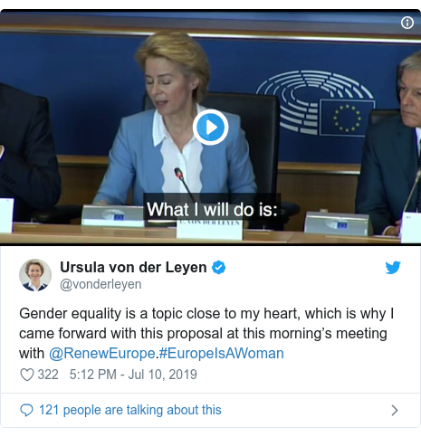 Twitter post by @vonderleyen: Gender equality is a topic close to my heart, which is why I came forward with this proposal at this morning's meeting with @RenewEurope.#EuropeIsAWoman