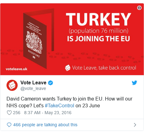 Twitter post by @vote_leave: David Cameron wants Turkey to join the EU. How will our NHS cope? Let's #TakeControl on 23 June