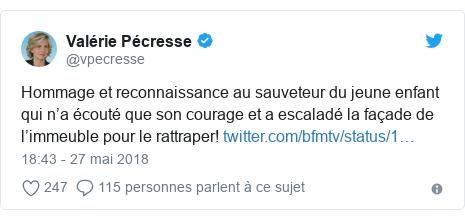 Twitter publication par @vpecresse: Hommage et reconnaissance au sauveteur du jeune enfant qui n'a écouté que son courage et a escaladé la façade de l'immeuble pour le rattraper!