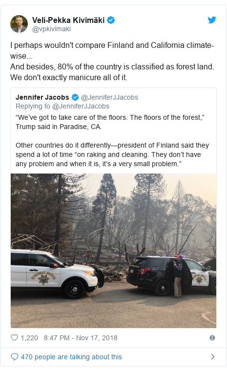 Twitter post by @vpkivimaki: I perhaps wouldn't compare Finland and California climate-wise...And besides, 80% of the country is classified as forest land. We don't exactly manicure all of it.