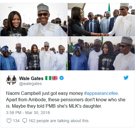Twitter post by @walegates: Naomi Campbell just got easy money #appearancefee. Apart from Ambode, these pensioners don't know who she is. Maybe they told PMB she's MLK's daughter.