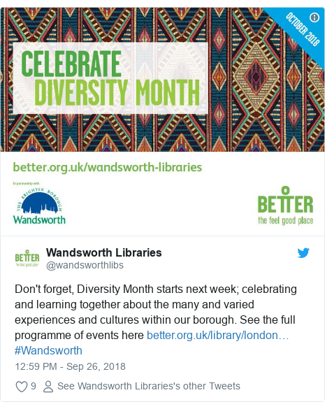 Twitter post by @wandsworthlibs: Don't forget, Diversity Month starts next week; celebrating and learning together about the many and varied experiences and cultures within our borough. See the full programme of events here  #Wandsworth