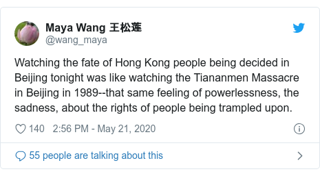 Twitter post by @wang_maya: Watching the fate of Hong Kong people being decided in Beijing tonight was like watching the Tiananmen Massacre in Beijing in 1989--that same feeling of powerlessness, the sadness, about the rights of people being trampled upon.