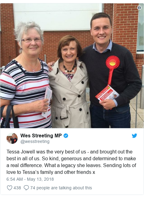 Twitter post by @wesstreeting: Tessa Jowell was the very best of us - and brought out the best in all of us. So kind, generous and determined to make a real difference. What a legacy she leaves. Sending lots of love to Tessa's family and other friends x